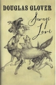 Savage Love by Douglas Glover