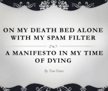 On My Death Bed With My Spam Filter: Music & Words --- Tom Faure